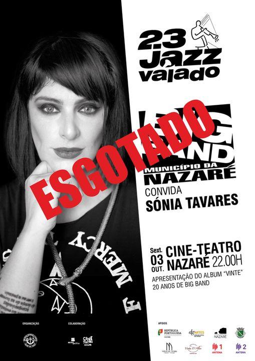 Concerto de Abertura do 23º Festival do Valado - Big Band M. Nazaré + Sónia Tavares