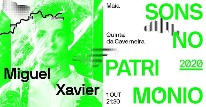 Sons no Património - Concerto de Miguel Xavier