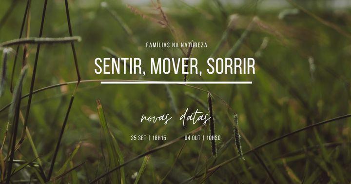 Sentir | Mover | Sorrir