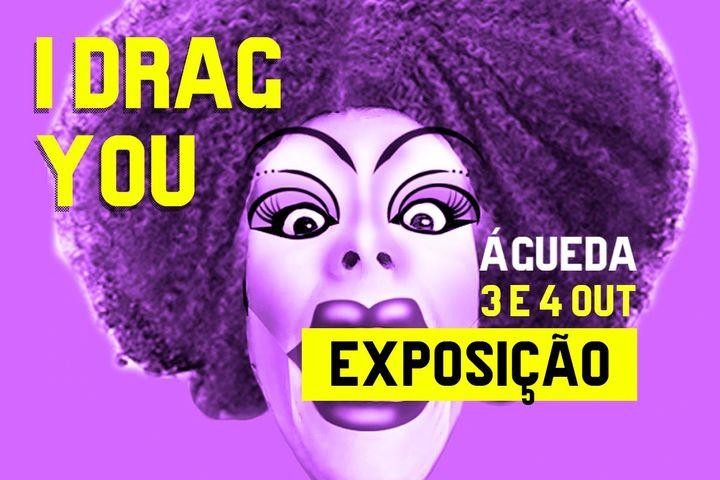 Exposição Idragyou