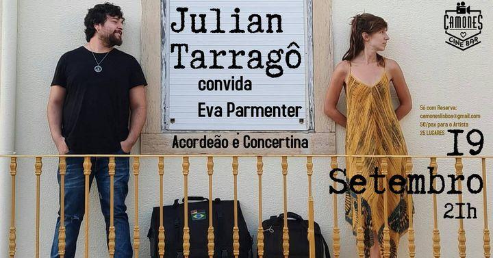 Julian Tarragô convida Eva Parmenter