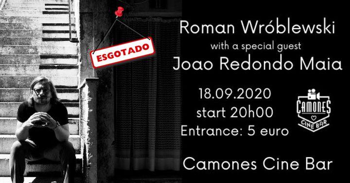 Roman Wróblewski with João Redondo Maia