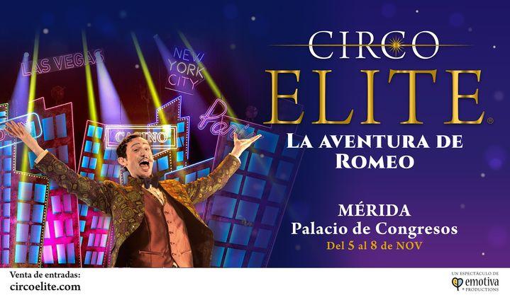 Circo ELITE | La aventura de Romeo