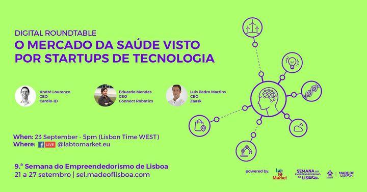 Digital Roundtable: O Mercado da Saúde Visto Por Startups de Tecnologia