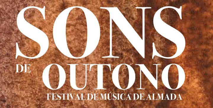 Festival de Música de Almada - Sons de Outono