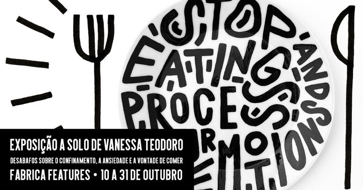 Stop eating and process your emotions - expo de Vanessa Teodoro