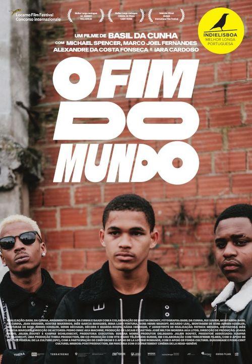 Cinema | O FIM DO MUNDO, um filme de Basil da Cunha