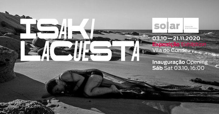 """Inauguração da Exposição """"Isaki Lacuesta"""""""