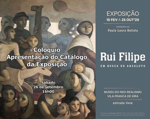 RUI FILIPE: Em busca do absoluto - Colóquio e Apresentação do catálogo da Exposição
