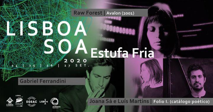 Raw Forest + Gabriel Ferrandini + Joana Sá e Luis J.Martins