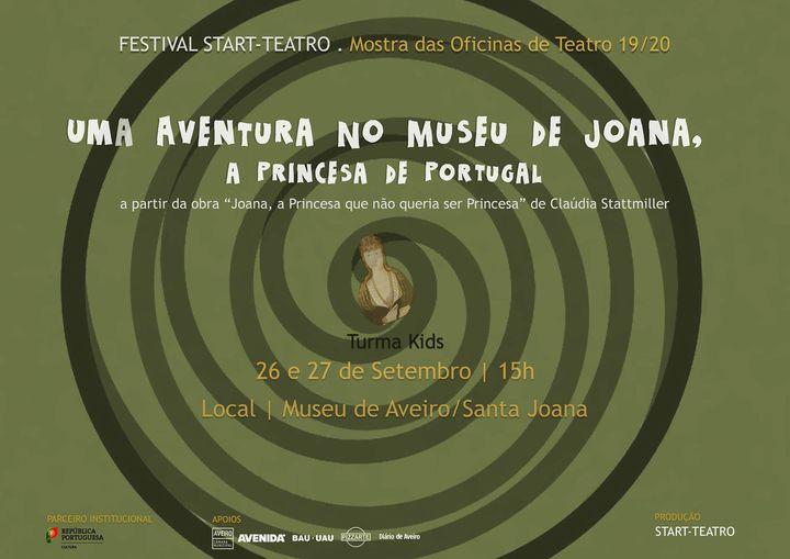 UMA AVENTURA NO MUSEU DE JOANA, a princesa de Portugal | FESTIVAL START-TEATRO'20