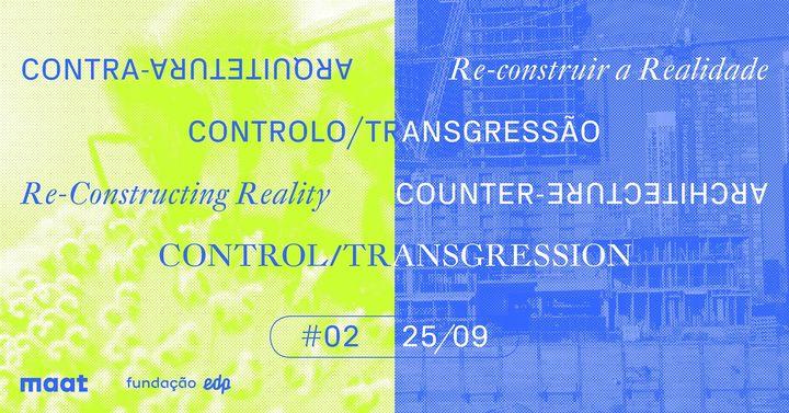 Counter-architecture. Control/Transgression.