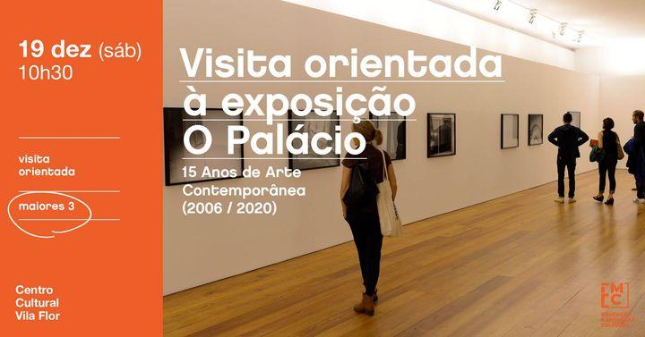 Visita orientada à exposição O Palácio