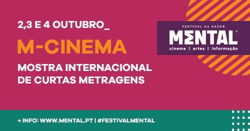 Festival Mental 2020: M-Cinema - Mostra Internacional de Curtas Metragens