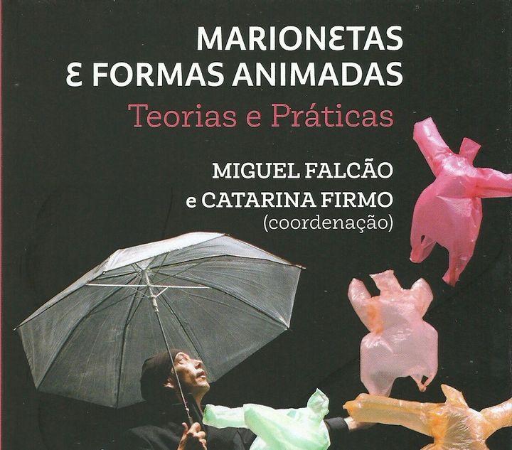 Lançamento do livro 'Marionetas e Formas Animadas: Teorias e Práticas'