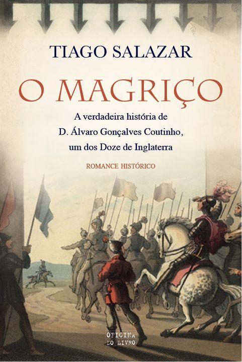 """Lançamento do livro """"O Magriço"""" de Tiago Salazar"""