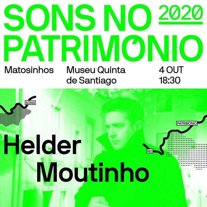 Sons no Património - Helder Moutinho