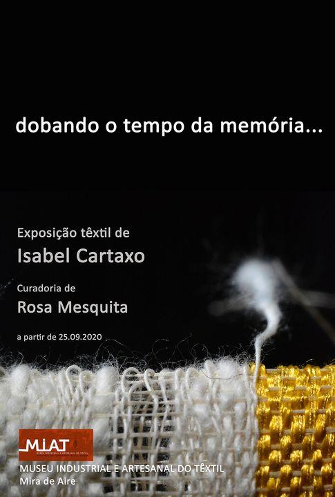 Dobando o tempo da memória-Exposição Têxtil-Isabel Cartaxo