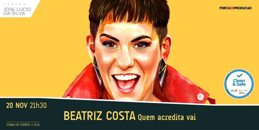 Beatriz Gosta: Quem acredita vai
