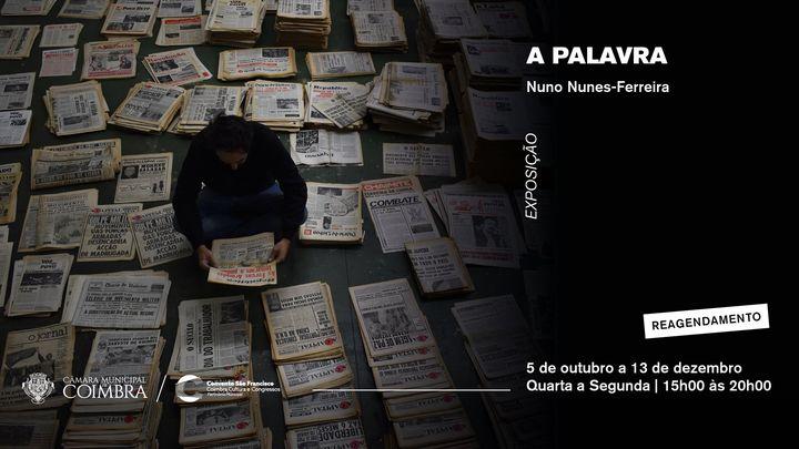 A palavra | Nuno Nunes-Ferreira