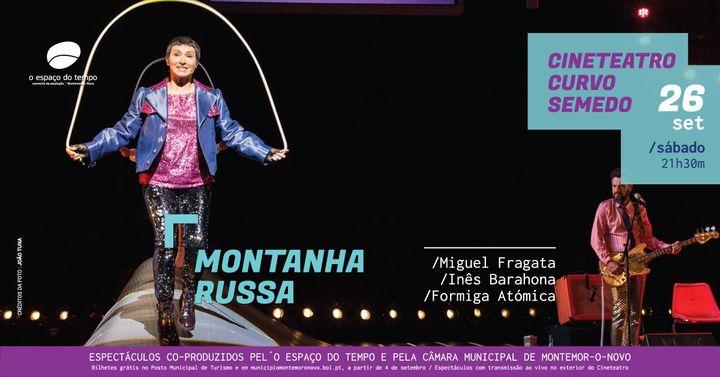Montanha Russa | de Miguel Fragata e Inês Barahona