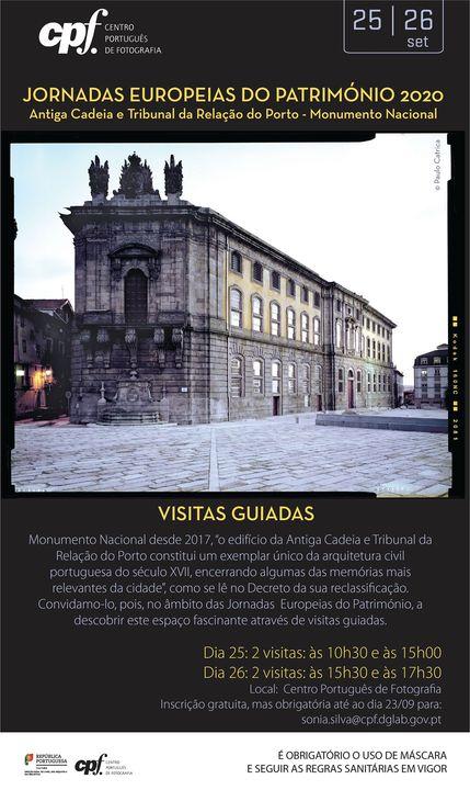 Visitas guiadas à Antiga Cadeia e Tribunal da Relação do Porto - Jornadas Europeias do Património 2020