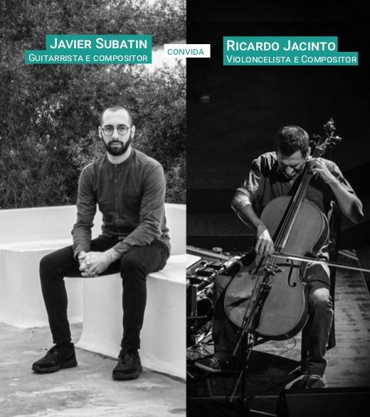 Espetáculo de Música Javier Subatin convida Ricardo Jacinto