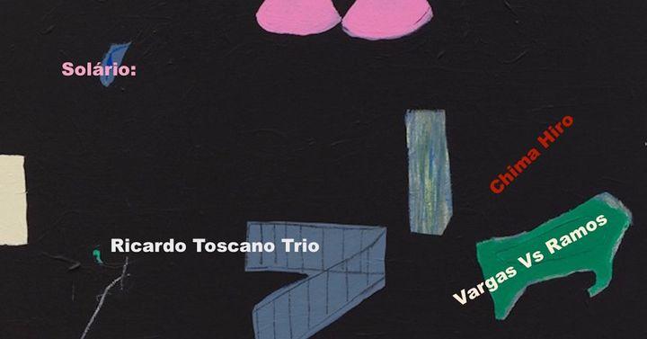 Solário: Ricardo Toscano Trio x Vargas vs Ramos x Chima Hiro