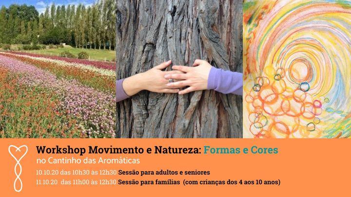 Workshop Movimento e Natureza: Formas e Cores (para todos)