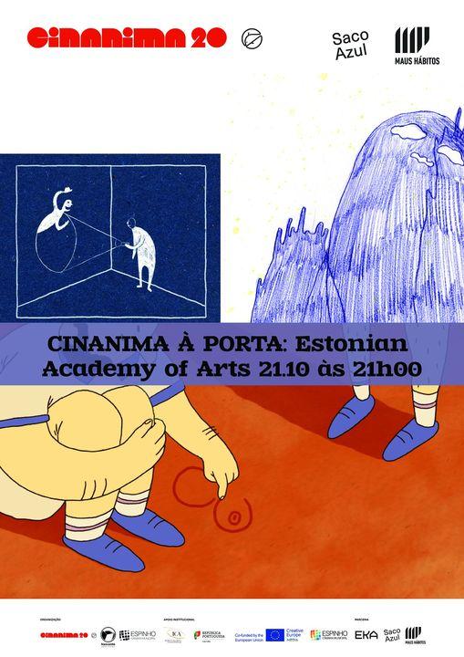 CINANIMA À PORTA: ACADEMIA DE ARTES DA ESTÓNIA