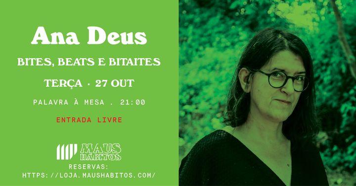 Palavra à Mesa c/ Ana Deus: Bites, Beats e Bitaites