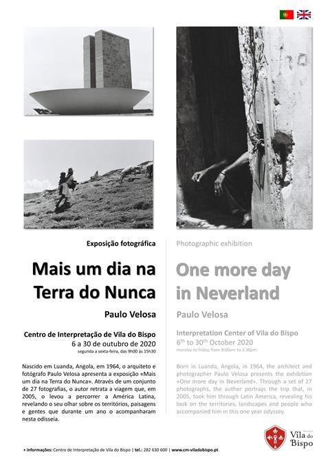 """Exposição de fotografia """"Mais um dia na Terra do Nunca"""" de Paulo Velosa"""