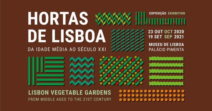 Exposição HORTAS DE LISBOA - Abertura