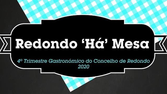 Redondo ´Há´ Mesa - 4º Trimestre Gastronómico do Concelho