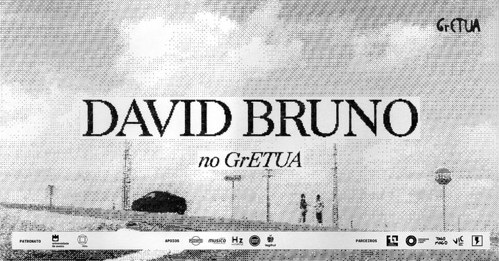 David Bruno :: Raiashopping :: GrETUA (ESGOTADO)