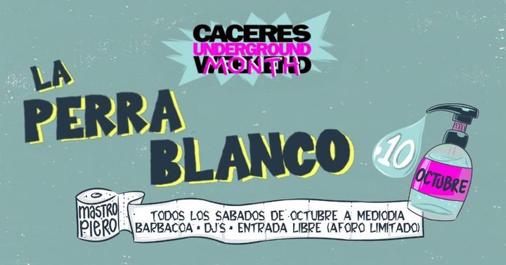 La Perra Blanco / 10 Octubre 2020 / Cáceres
