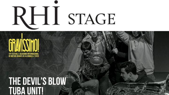 RHI Stage | The Devil's Blow - Tuba uNIT!