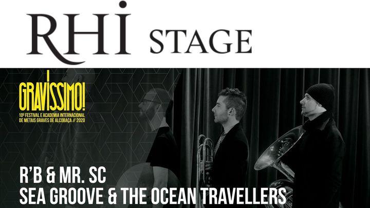 RHI Stage   R'B & Mr. SC