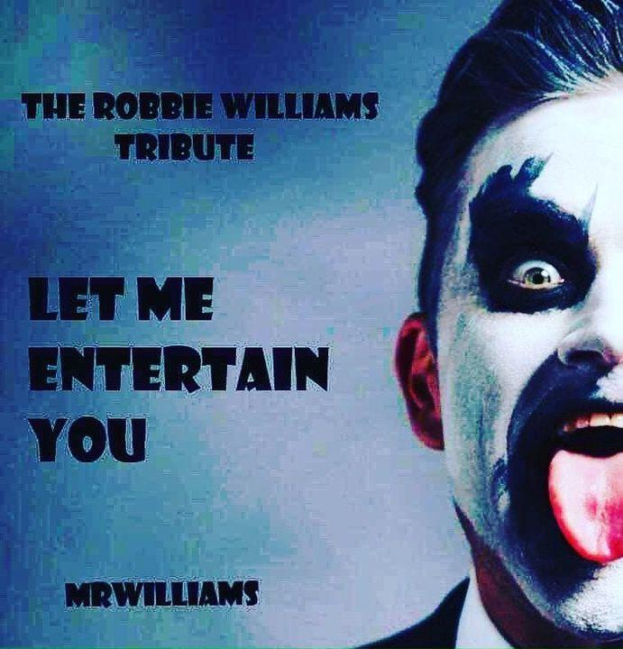 Mr Williams-The Robbie Williams tribute