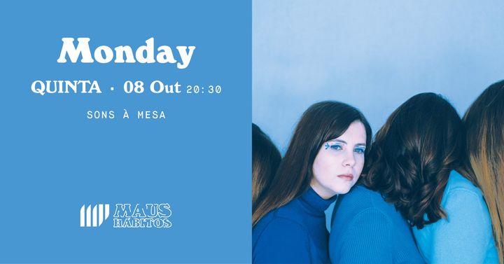 ESGOTADO Sons à Mesa: Monday