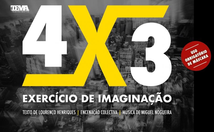 Teatro '4 X 3 - Exercício de Imaginação'