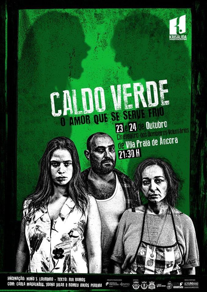 CALDO VERDE - O AMOR QUE SE SERVE FRIO