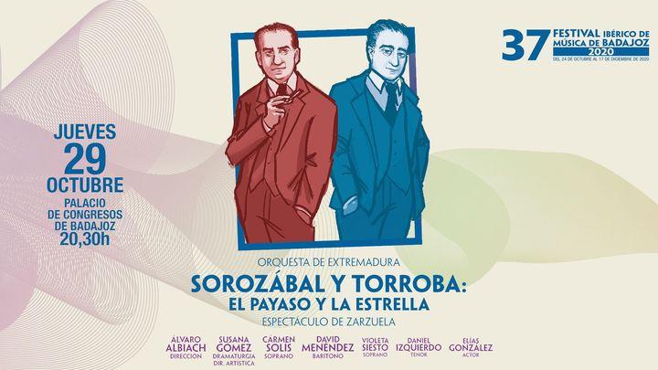 FIMB · Sorozábal y Torroba: El payaso y la estrella