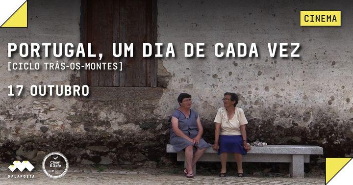 Cinema: Portugal, Um Dia de Cada Vez [Ciclo Trás-Os-Montes]