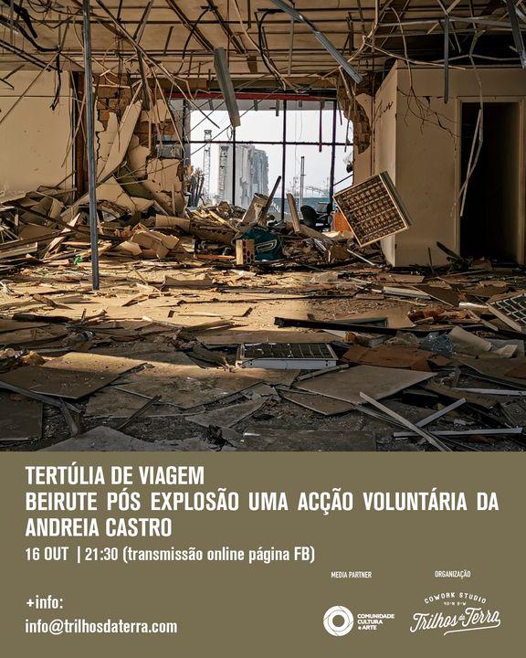 Tertúlia de Viagem - Beirute Pós Explosão, uma ação voluntária de Andreia Castro
