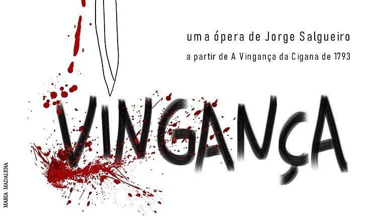 VINGANÇA - UMA ÓPERA DO TEMPO DA TODI E DA ...