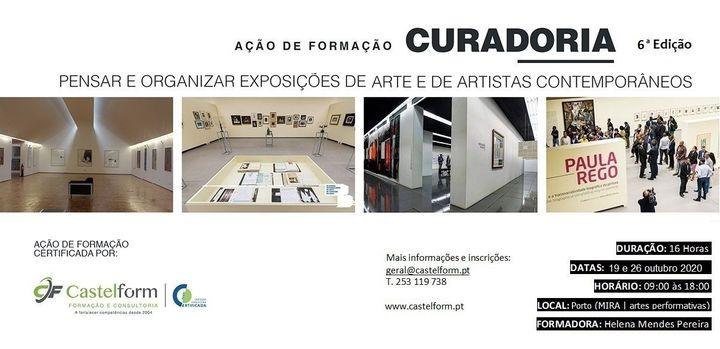"""Ação de Formação: """"CURADORIA: Pensar e organizar exposições de arte e de artistas contemporâneos"""""""