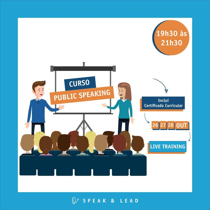 Curso Public Speaking – Live Training (online) – 26, 27 e 28 Outubro