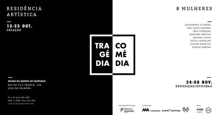 Residência Artística «Comédia e Tragédia»