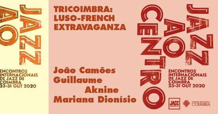 Jazz ao Centro 2020 | Camões / Aknine / Dionísio [esgotado]